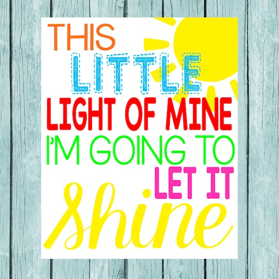 going to let it shine: