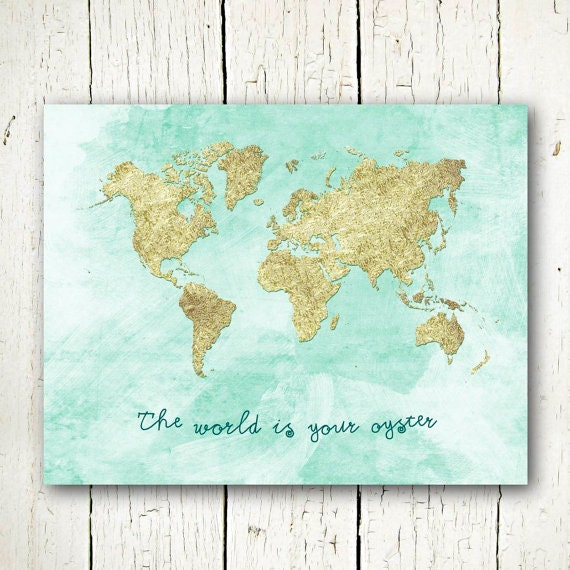 Gold world map download the world is your oyster printable gold world map download the world is your oyster printable travel quote gold and mint blue wall art large world map poster gumiabroncs Images