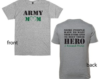 Fast Shipping!! Great Reviews! Army Mom Shirt.  Front and Back.  Military shirt supporting the army.
