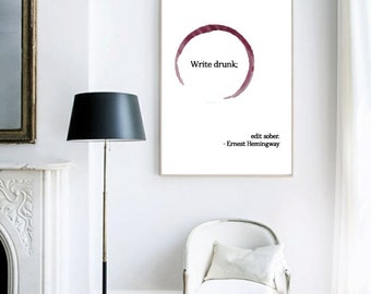 Write Drunk Edit Sober Print, Ernest Hemingway Print, Wine Stain Print, Quote Print, Quote Art