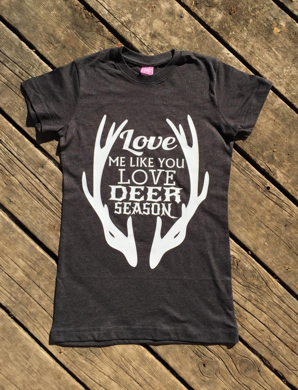 Download Love Me Like You Love Deer Season T-Shirt Vintage Tee