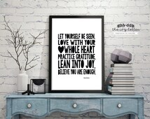 Let yourself be Seen - Printable Quotes, Brene Brown Typography Inspirational Quote Print, Wall Art Print 4x6, 5x7, 8x10 Instant Download