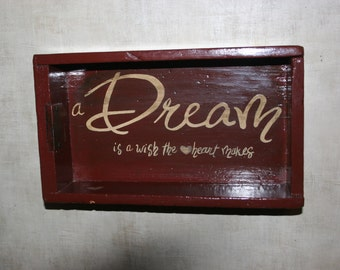 "Vintage wooden ""Dream"" box"