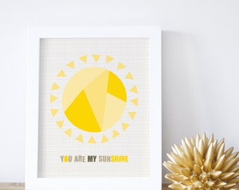 You Are My Sunshine, Sun, Yellow, Sunshine Print, Kids Art Print, Kids Decor, 8x10, 16x20, Baby Nursery Decor.You Are My Sunshine Print