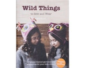 Wild Things to Sew and Wear: Book with Pattern CD by Molly Goodall