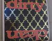 Dirty and Clean Dishwasher Sign Velcro or a Magnet- gold and black with coral dirty and clean words