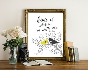 printable quote doctors office decor. printable home is wherever iu0027m with you romantic quote house warming gift doctors office decor