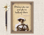 "Believe You Can, Motivational Quote Print, Encouragement Card, Graduation Card, Blank Greeting, ""Believe You Can And You're Halfway There"""