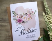 WILL YOU BE My Bridesmaid / Maid of Honour/Maid of Honor/Flower Girl Card.  5x7 with Envelope. Choose Your Envelope Colour