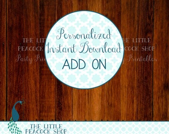 Have your Instant Download listing personalized! Extra option add-on
