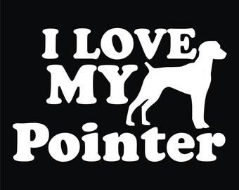 47 I Love My Pointer T-shirt