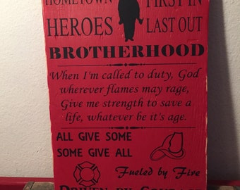 Firefighters sign, Brotherhood hero sign, Fireman sign, All give some some give all, Rustic Firefighter sign. Fireman wall hanging,