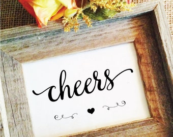 heart- cheers sign (Lovely) wedding cheers (Frame NOT included)