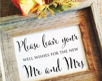 Please leave your well wishes for the new Mr and Mrs - wedding reception decor wedding sign Wedding Wishes Sign  (Frame NOT included)