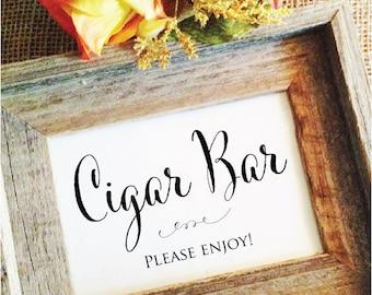 Cigar Bar Sign Wedding Cigars sign (Frame NOT included)