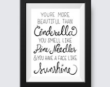 """Cinderella & Sunshine Hand Lettered Print- 5"""" x 7"""" or 8""""x 10""""- Bridesmaids movie quote- more colors available"""