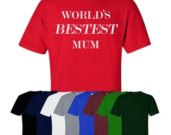 World's Bestest Mum Christmas T-shirt Fun Gift Joke Novelty Present Best New Mummy Tee