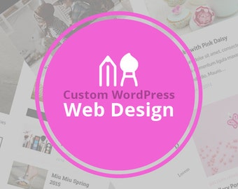 Custom WordPress Web Design | Fully Responsive & Modern Website/Blog Design for WordPress