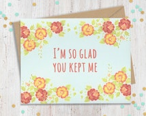 Mothers Day Card, So Glad You Kept Me, Card for Mom, Funny Greeting Card, Funny Mothers Day, Mothers Day Gift, Gift for Mom