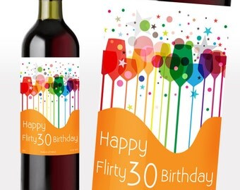 Birthday Wine Labels | Flirty 30 Birthday Wine Bottle Label to Replace Your Existing Wine Label for a Special Birthday Occasion
