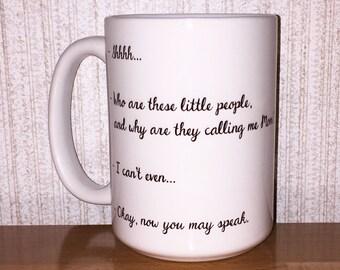 Shhhh..now you may speak Coffee Mug