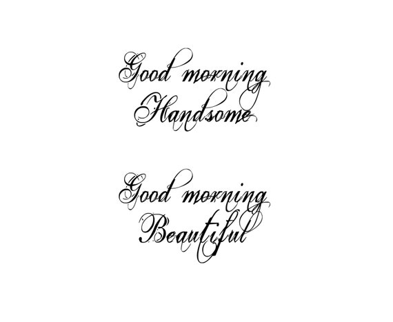 Good Morning Beautiful Couple : Good morning handsome beautiful couples by