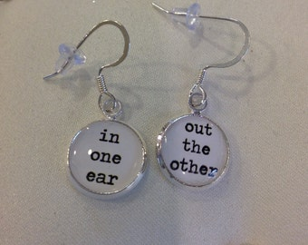 Earrings - In One Ear and Out the Other