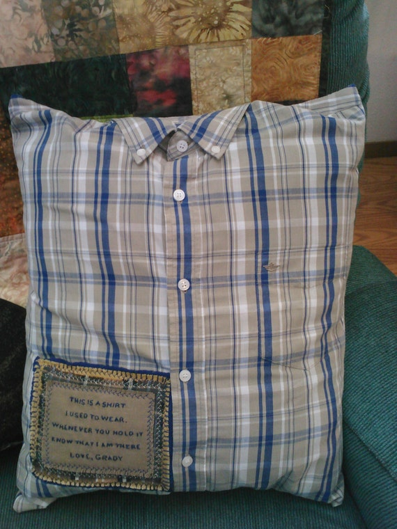 Memory Shirt Pillow W Collar Poem Patch Remember Loved