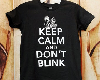 SALE!!  Keep Calm and Don't Blink. YOUTH American Apparel size 6, 8, 10, or 12 in black.