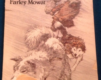 Vintage Book Two Against the North by Farley Mowat 1977