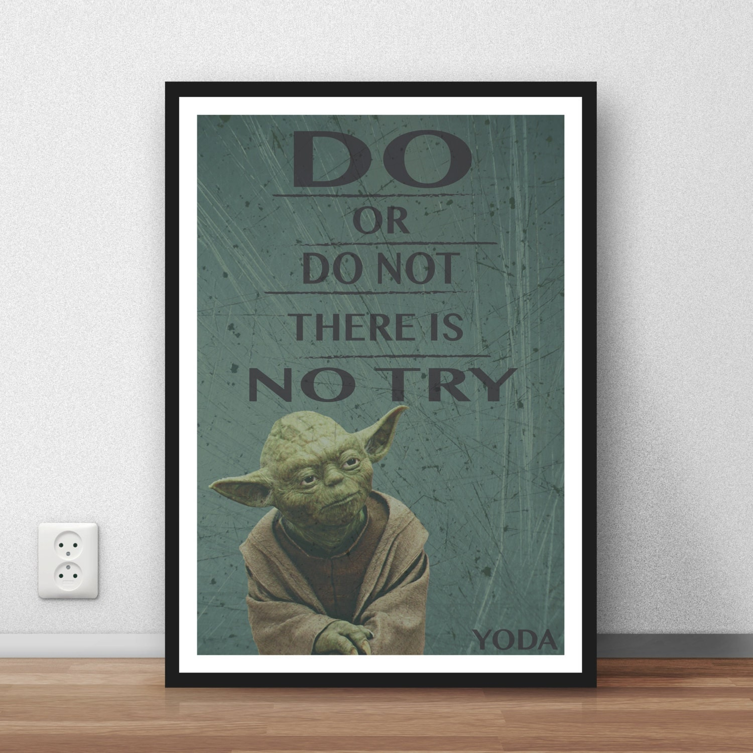 Yoda Quote There Is No Try: Yoda Quote 'Do Or Do Not There Is No Try' Wall Art