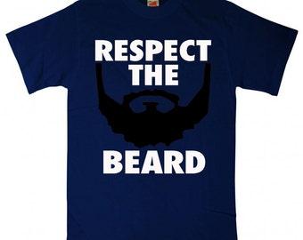 Respect The Beard Funny T Shirt tee