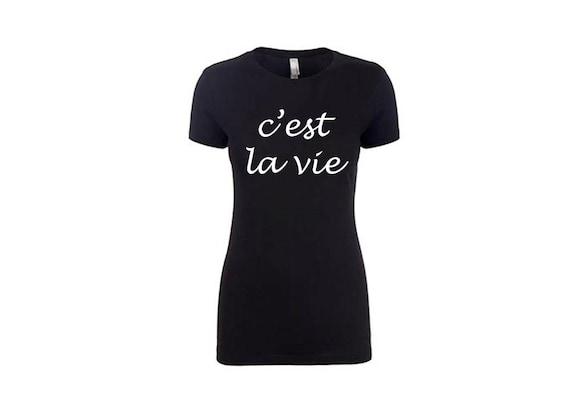 Cest la vie Women's TShirt- Bachelorette Party Shirts. Workout Shirts. Women Gift. Workout Womens. Gift for Women. Cute Shirts.  Funny Tees.