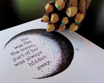 Like The Moon (5X7 inch print of an original typographic, pointillistic illustration)
