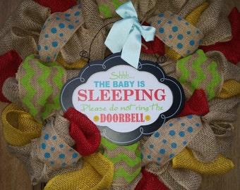 The Baby is Sleeping Do not Ring the Doorbell Burlap Wreath