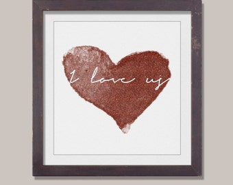 I love us - I love us in red glittler, quote art, love quote, home decor, love art quote, romance, romantic quote