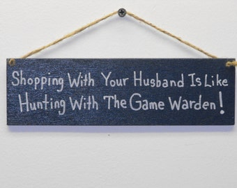 Humorous Sign for Women