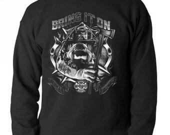 Bulldog Firefighter Bring It On Sweatshirt All Sizes & Colors (119)