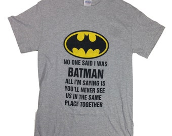 Hilarious Batman Shirt