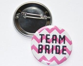 """Bachelorette Party ,Team Bride Button  2.25"""",Bridal Shower Gift, Bachelorette Party, Engagement"""
