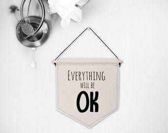 Hanging canvas wall banner-everything will be OK