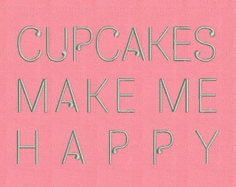 Saying Cupcakes Make Me Happy Machine Embroidery Design digital INSTANT DOWNLOAD