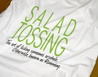 Salad Tossing - Rude Explicit T-shirt