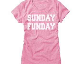 Womens Sunday Funday Shirt - Funny Sunday Funday Ladies Party T-Shirt - Girls Sunday Funday College Drinking Tee