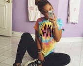 SAME Tumblr Tie Dye Tee Shirt