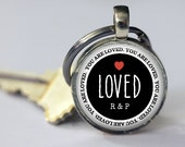 You Are Loved - Personalized Key Chain - Custom Initials