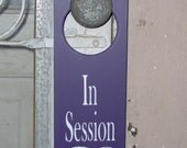 In Session Wood Vinyl Sign Door Knob Hanger - Purple Business Office Retail Shop Spa Massage Therapy Salon Personal Sign Unique Decor
