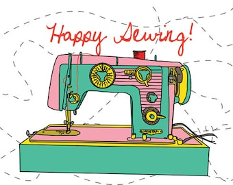 Happy Sewing-Vintage sewing machine illustration greeting card digital download