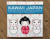 Kawaii Japan book - travel writing, photography and illustration