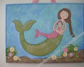 Mermaid.. hand painted Nursery Artwork ...12x16 .. Mommy and Me .. One of a Kind Wall Art  ... ready to ship